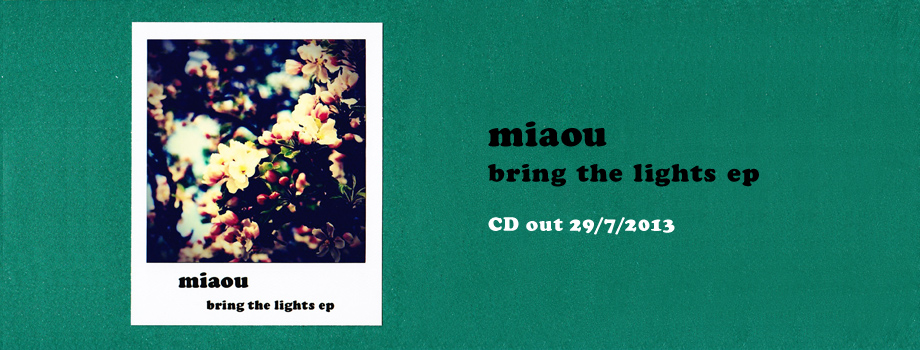 miaou bring the lights ep CD out 29/7/2013