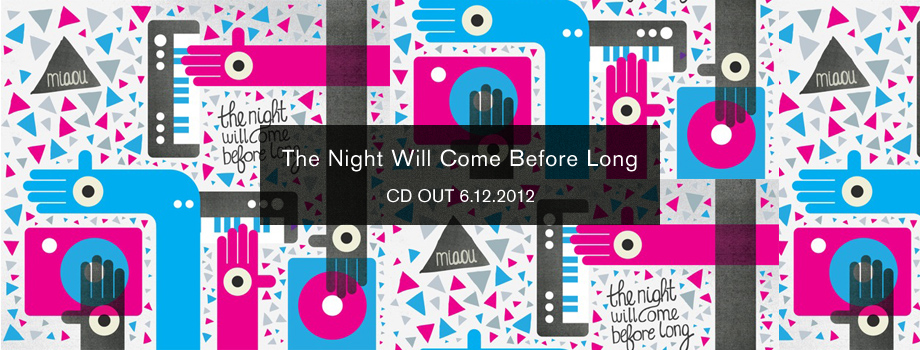 The Night Will Come Before Long / CD OUT 6.12.2012